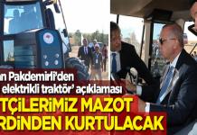 Tarım Bakanı: Elektrikli traktörle mazot maliyeti düşecek!